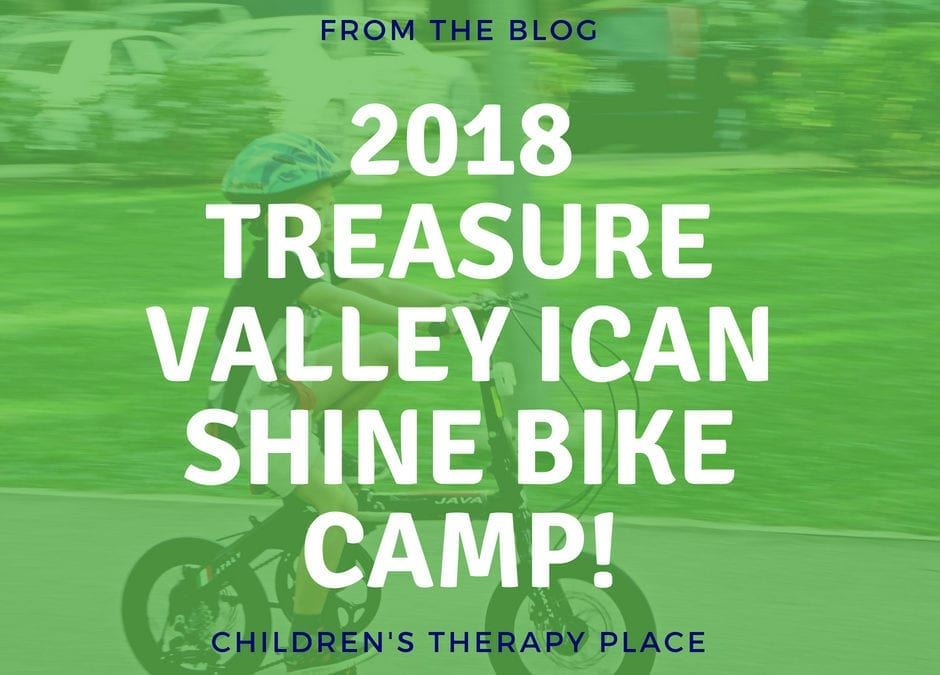 2018 Treasure Valley iCan Shine Bike Camp!