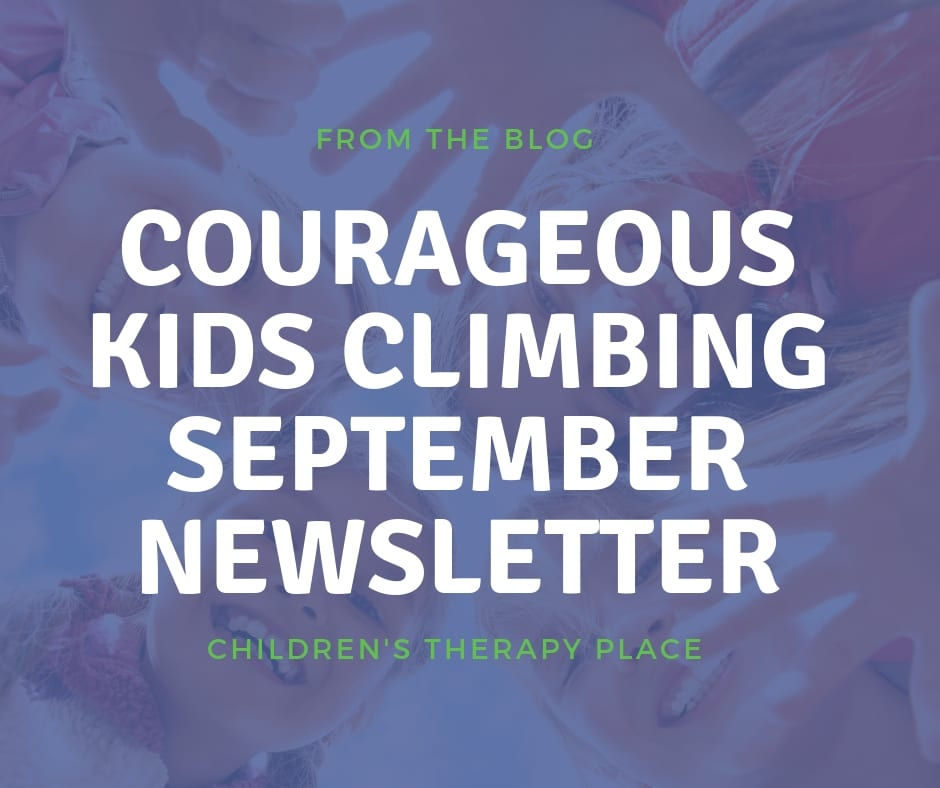 Courageous Kids Climbing September Newsletter