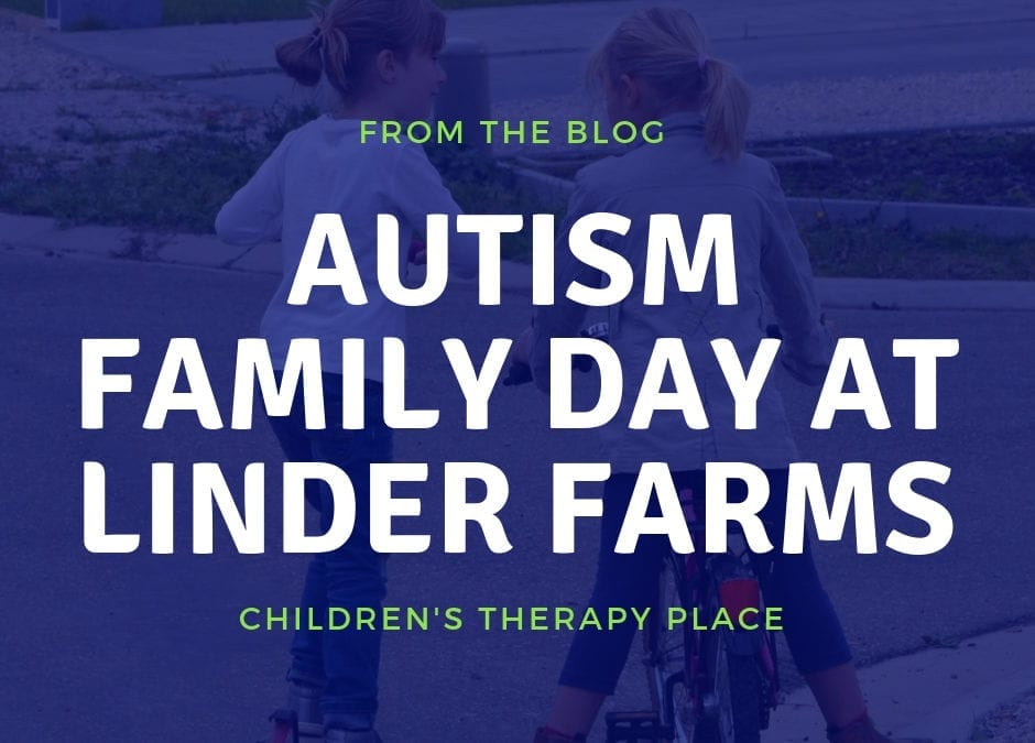Autism Family Day at Linder Farms