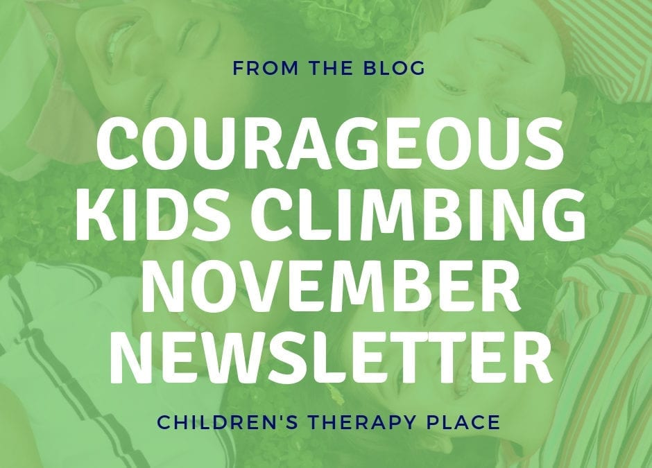 Courageous Kids Climbing November Newsletter