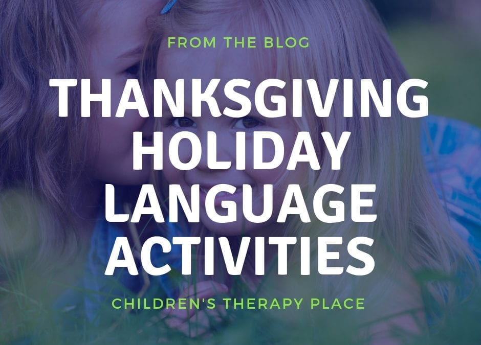 Thanksgiving Holiday Language Activities