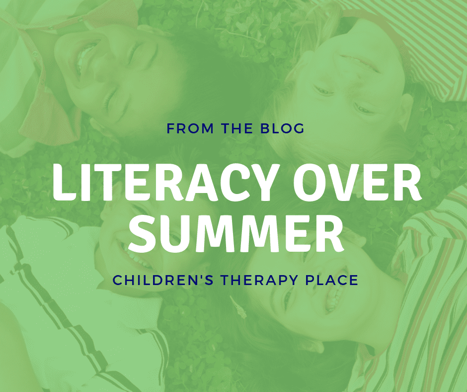 LITERACY SKILLS OVER SUMMER BREAK