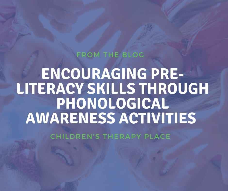 Encouraging Pre-Literacy Skills Through Phonological Awareness Activities