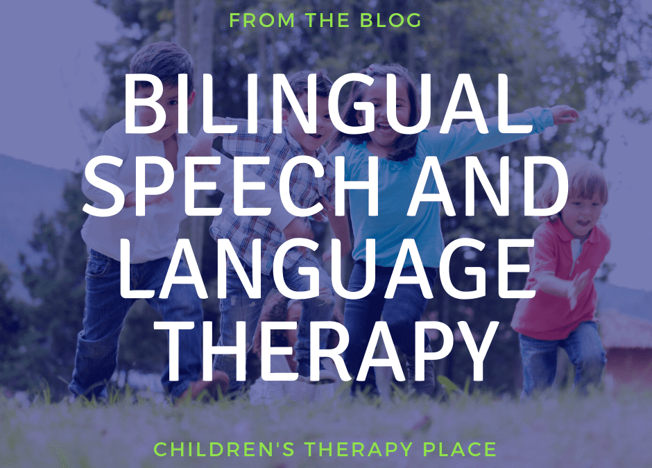 BILINGUAL SPEECH AND LANGUAGE THERAPY